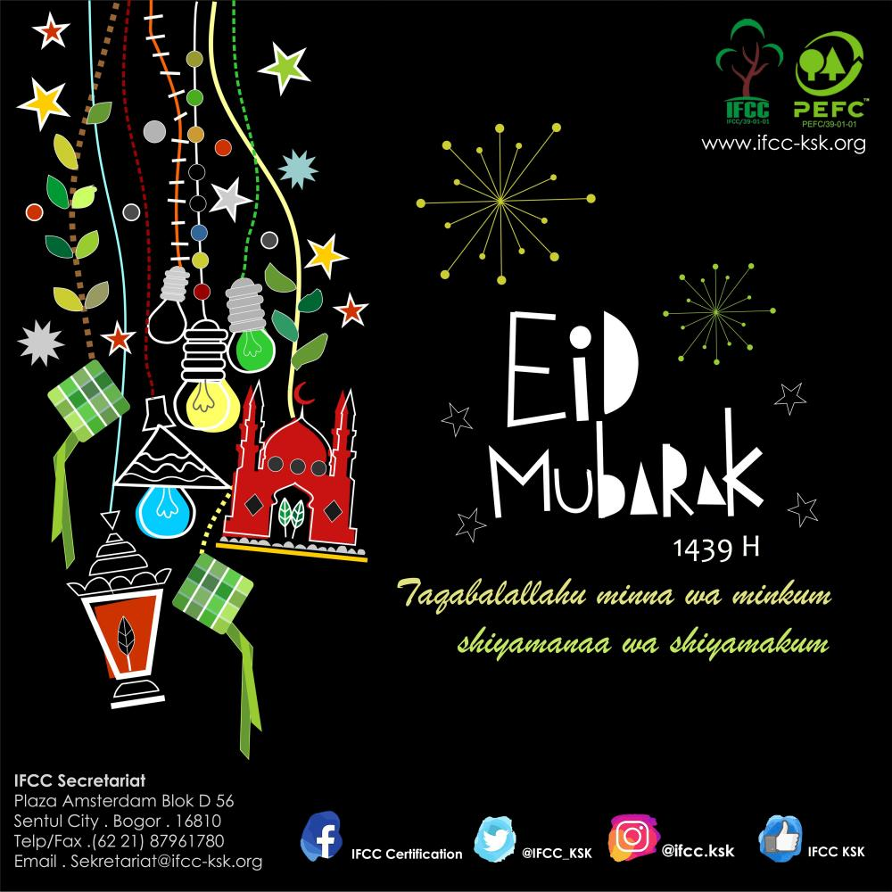 Selamat Hari Raya Idul Fitri: Selamat Hari Raya Idul Fitri 1 Syawal 1439 H
